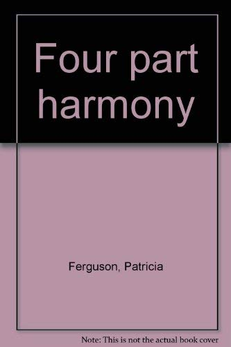 Four Part Harmony By Patricia Ferguson