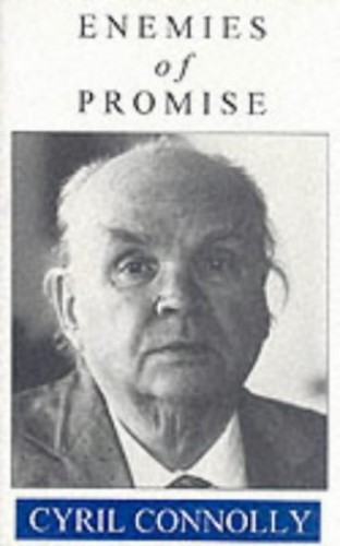 Enemies of Promise By Cyril Connolly