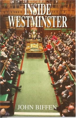 Inside Westminster by John Biffen