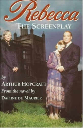 Rebecca By Arthur Hopcraft