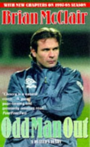 Odd Man Out By Brian McClair