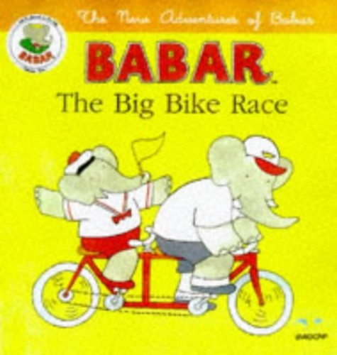 The Big Bike Race By Translated by Michele Brown