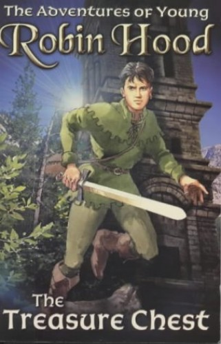 Treasure Chest (Adventures of Young Robin Hood S.) By Richard Percy