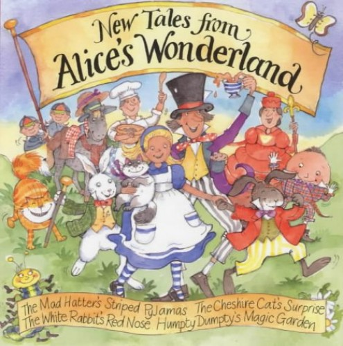 New Tales from Alice's Wonderland By Michele Brown