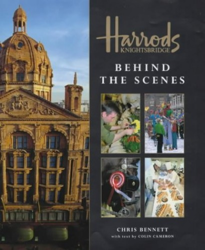 Behind the Scenes at Harrods By Chris Bennett