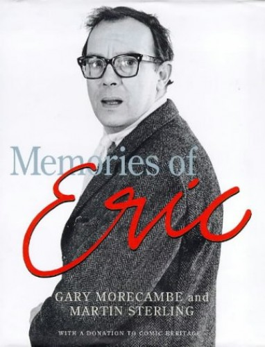 Memories of Eric By Martin Sterling