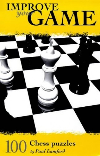 100 Chess Puzzles by Paul Lamford