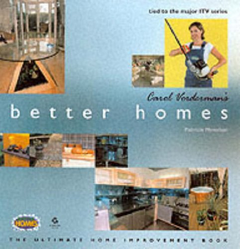 """""""Carol Vorderman's Better Homes"""" By Patricia Monahan"""