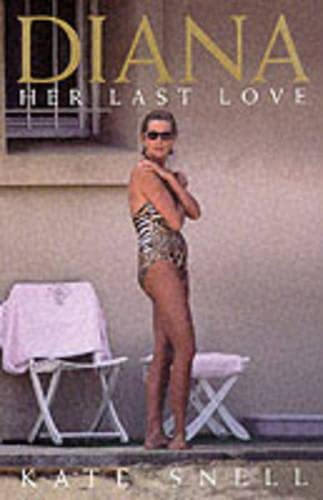 Diana: Her Last Love (film tie-in) By Kate Snell
