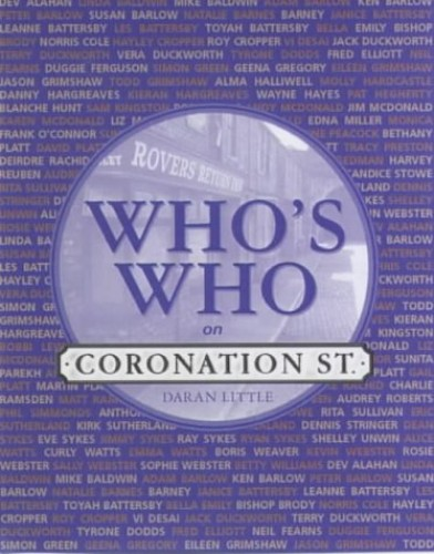 "Who's Who on ""Coronation Street"" By Daran Little"