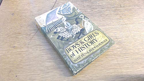 Boys and Girls of History By Eileen Power