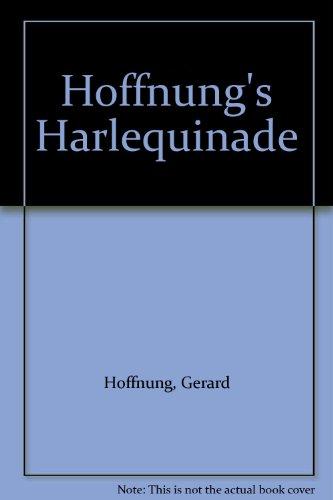 Hoffnung's Harlequinade By Gerard Hoffnung