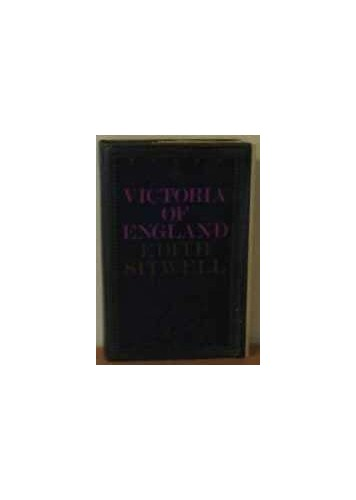 Victoria of England By Dame Edith Sitwell