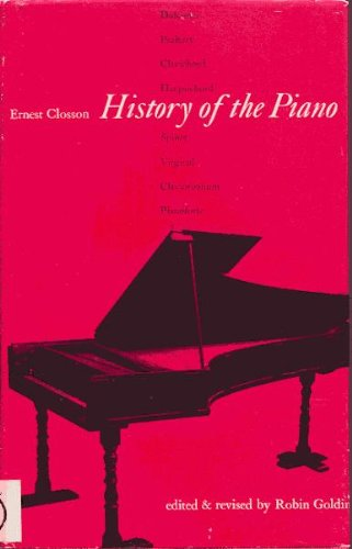 History of the Piano By Ernest Closson