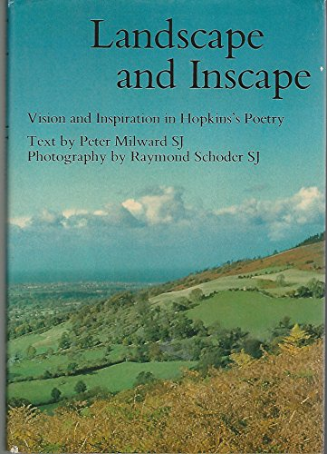 Landscape and Inscape By Peter S.J. Milward