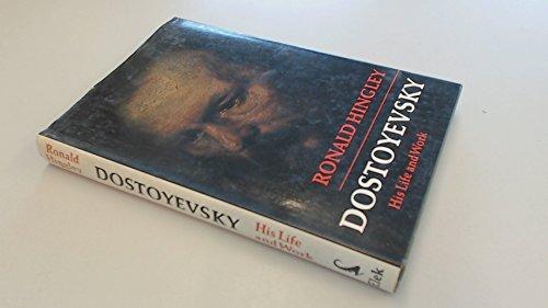 Dostoevsky By Ronald Hingley