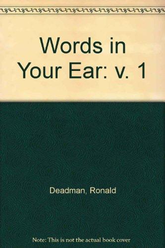 Words in Your Ear By Ronald Deadman
