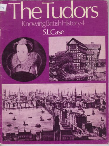 Knowing British History By S.L. Case