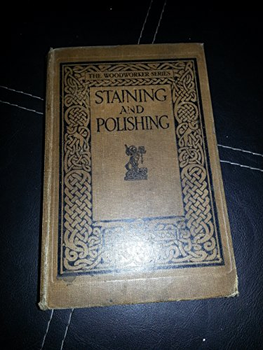 Staining and Polishing By Charles H. Hayward