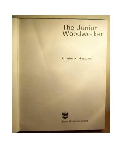 Junior Woodworker By Charles H. Hayward