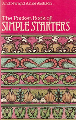 Pocket Book of Simple Starters By Andrew Jackson