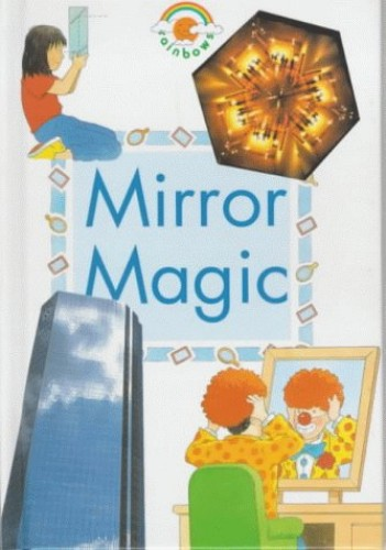 Mirror Magic By Paul Humphrey