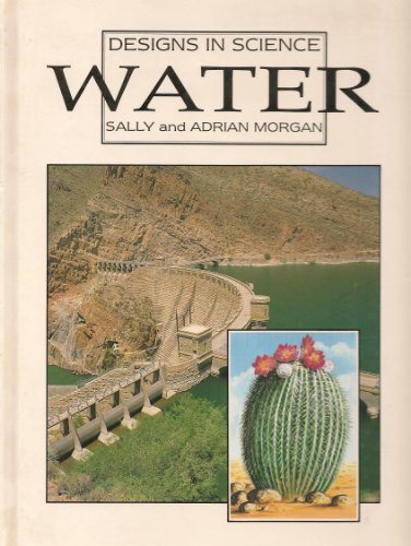 Water (Designs in Science) By Sally Morgan