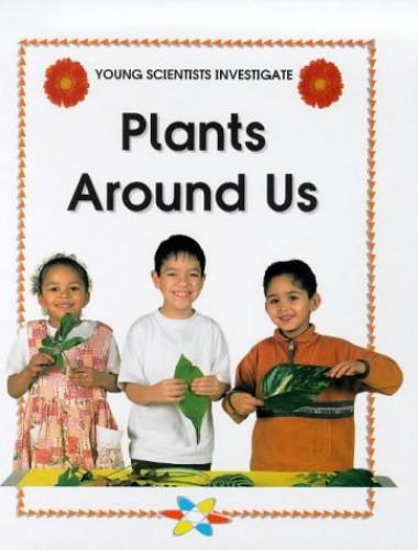Plants Around Us By Malcolm Dixon