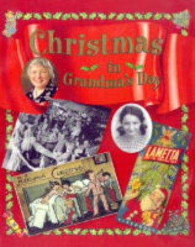 Christmas in Grandma's Day By Faye Gardner