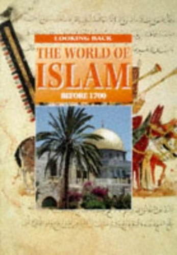 The World of Islam By Hazel Mary Martell