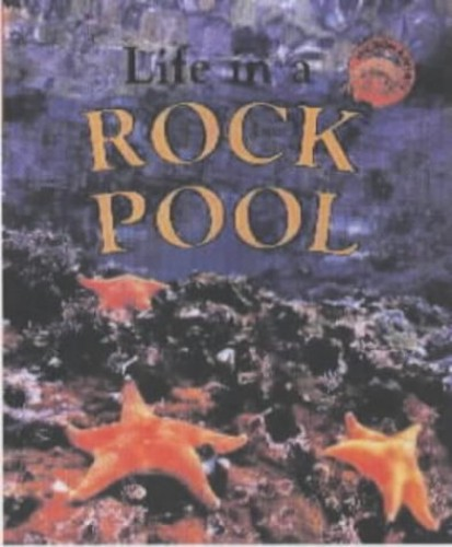 Life in a Rock Pool By Clare Oliver