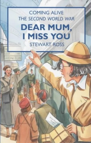Dear Mum, I Miss You By Stewart Ross