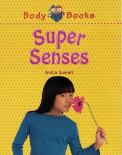 Super Senses By Anita Ganeri