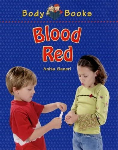 Blood Red By Anita Ganeri