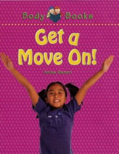 Get a Move On! By Anita Ganeri