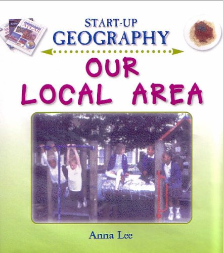 Our Local Area By Anna Lee