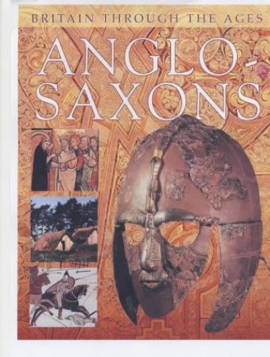 The Anglo-Saxons By Margaret Sharman