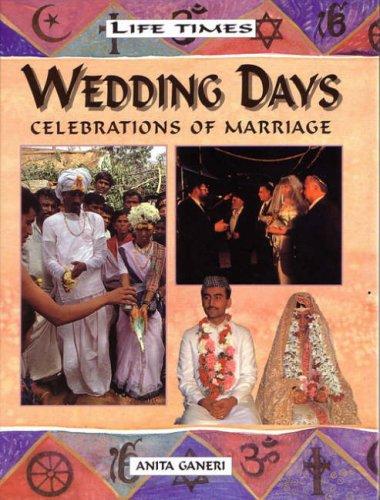 Wedding Days By Anita Ganeri
