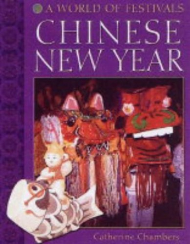 Chinese New Year By Catherine Chambers