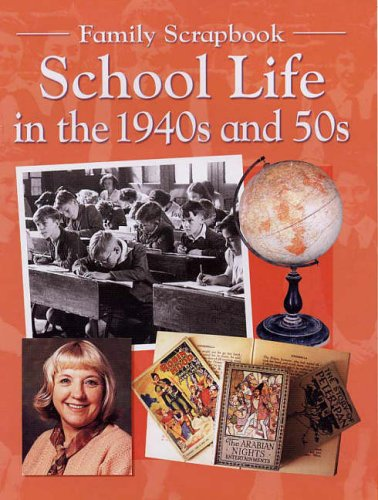 School Life in the 1940s and 50s By Faye Gardner