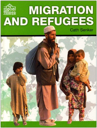Migration and Refugees By Cath Senker