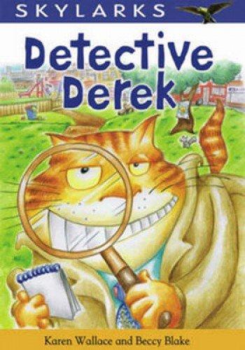 Detective Derek By Karen Wallace