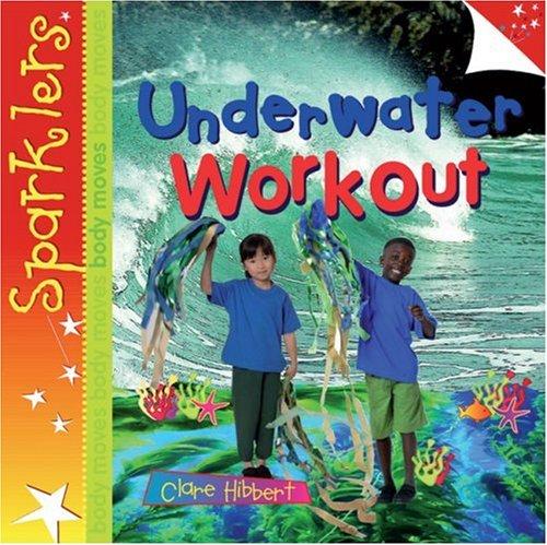 Underwater Workout By Clare Hibbert