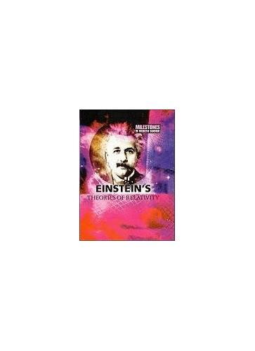 Einstein's Theories of Relativity By Alan Morton