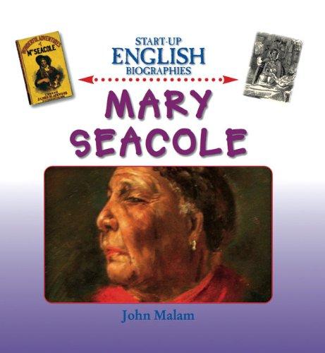 Mary Seacole By John Malam