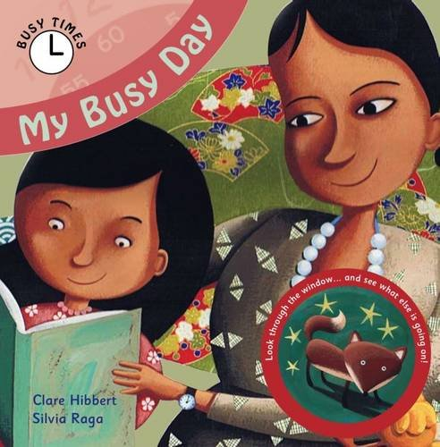 My Busy Day By Clare Hibbert