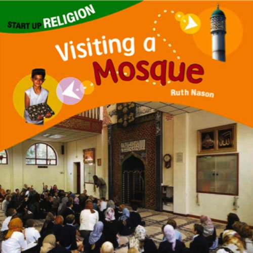 Visiting a Mosque By Ruth Nason