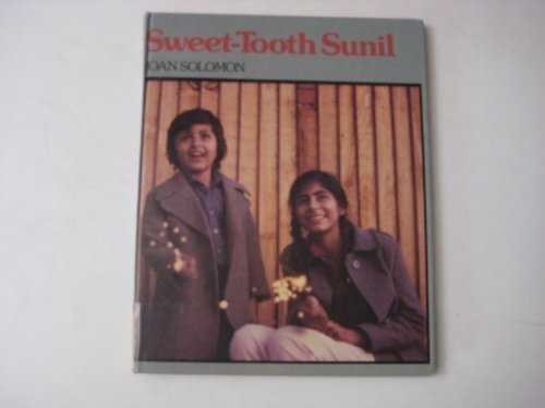 Sweet-tooth Sunil By Joan Solomon