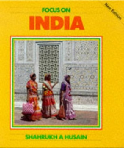 Focus on India By Shahrukh A. Hussain