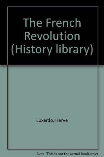The French Revolution By Herve Luxardo